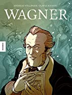 Wagner: Die Graphic Novel by Andreas…