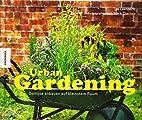 Urban Gardening: Gemüse anbauen auf…