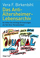 Das Anti-Altersheimer-Lebensarchiv: So…