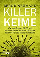 Ebola und andere Killerkeime by Bernd…