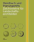 Zeichenlehre für Landschaftsarchitekten:…