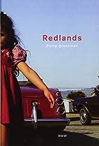 Philip Brookman: Redlands by Philip Brookman