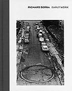 Richard Serra: Early Work by Hal Foster