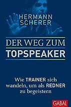 Der Weg zum Topspeaker: Wie Trainer sich…