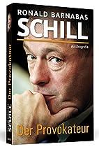 Der Provokateur - Autobiografie by Ronald…