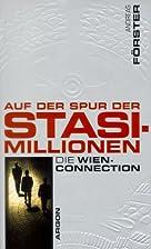 Auf der Spur der Stasi-Millionen. Die…