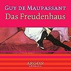 Das Freudenhaus by Guy de Maupassant