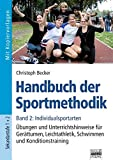 Christoph Becker: Handbuch der Sportmethodik - Band 2