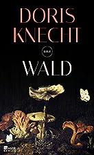 Wald by Doris Knecht