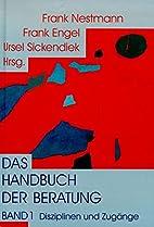 Das Handbuch der Beratung by Frank Nestmann