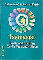 Teamgeist by Evelyne Maaß