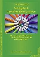 Trainingsbuch Gewaltfreie Kommunikation by…