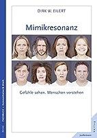 Mimikresonanz by Dirk Eilert