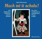 Mach mi it schalu!: Die alltäglichen…