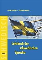 Lehrbuch der schwedischen Sprache. Für…