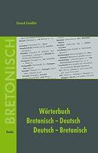 Wörterbuch Bretonisch-Deutsch,…