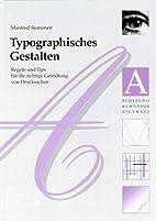 Typographisches Gestalten : Regeln und Tips…