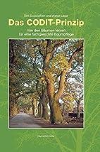 Das CODIT-Prinzip : Von den Bäumen lernen…