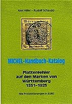 MICHEL-Handbuch Plattenfehler Württemberg…