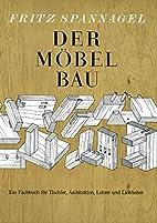 Der Möbelbau: Ein Fachbuch für…