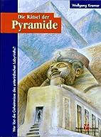 Die Rätsel der Pyramide. Wer löst die…