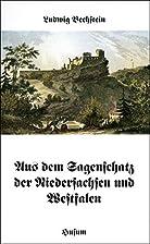 Aus dem Sagenschatz der Niedersachsen und…