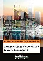 Armes reiches Deutschland: Jahrbuch…