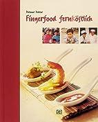 Fingerfood fernköstlich by Dietmar…