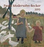 Paula Modersohn-Becker: Paula Modersohn-Becker 2013