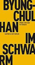Im Schwarm by Byung-Chul Han