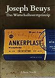 Beuys, Joseph: Das Wirtschaftswertprinzip (German Edition)