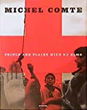 Comte, Michel: People and Places With No Name