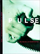 Pulse: Art, Healing And Transformation by…