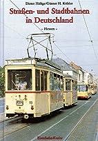 Strassen- und Stadtbahnen in Deutschland,…