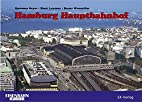 Hamburg Hauptbahnhof : 1906 bis 2006 : 100…