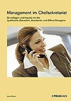 Management im Chefsekretariat by Jutta…