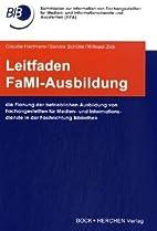 Leitfaden FaMI-Ausbildung : die Planung der…