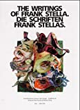 Stella, Frank: The Writings of Frank Stella/Die Schriften Frank Stellas