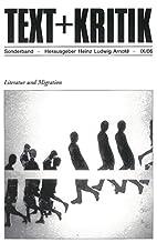 Literatur und Migration by Heinz Ludwig…