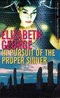 In Pursuit of the Proper Sinner by Elizabeth…