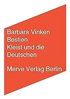 Bestien: Kleist und die Deutschen by Barbara…