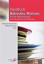 Handbuch Betreutes Wohnen by Michael Konrad…
