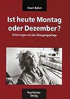 Das Böhm-Paket: Ist heute Montag oder…