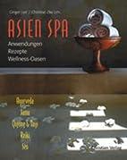 Asien Spa. by Christine Zita Lim