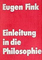 Einleitung in die Philosophie by Eugen Fink
