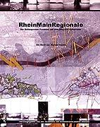RheinMainRegionale : der Ballungsraum…