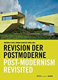 Flagge, Ingeborg: Die Revision Der Postmoderne