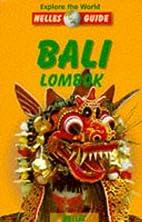Bali, Lombok / Bernd F. Gruschwitz ... [et…