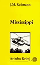 Mississippi by Jean M. Redmann