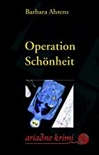 Operation Schönheit. by Barbara Ahrens